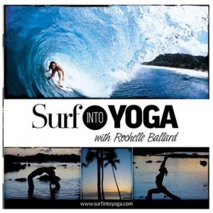 Surf Into Yoga DVD With Rochelle Ballard