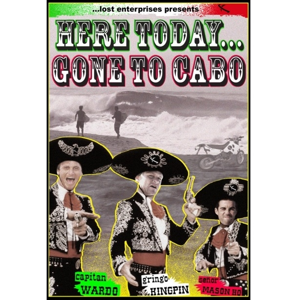 Here Today Gone To Cabo Surf DVD By Lost Enterprises